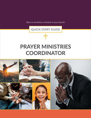 QUICK START GUIDE PRAYER MINISTRIES COORDINATOR,BIBLE STUDY,416595