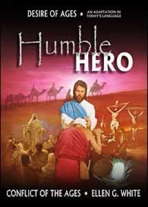 HUMBLE HERO [DESIRE OF AGES] TP,ELLEN WHITE,0816323372