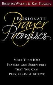 PASSIONATE PRAYER PROMISES SHARING EDITION,CHRISTIAN LIVING,0816323518