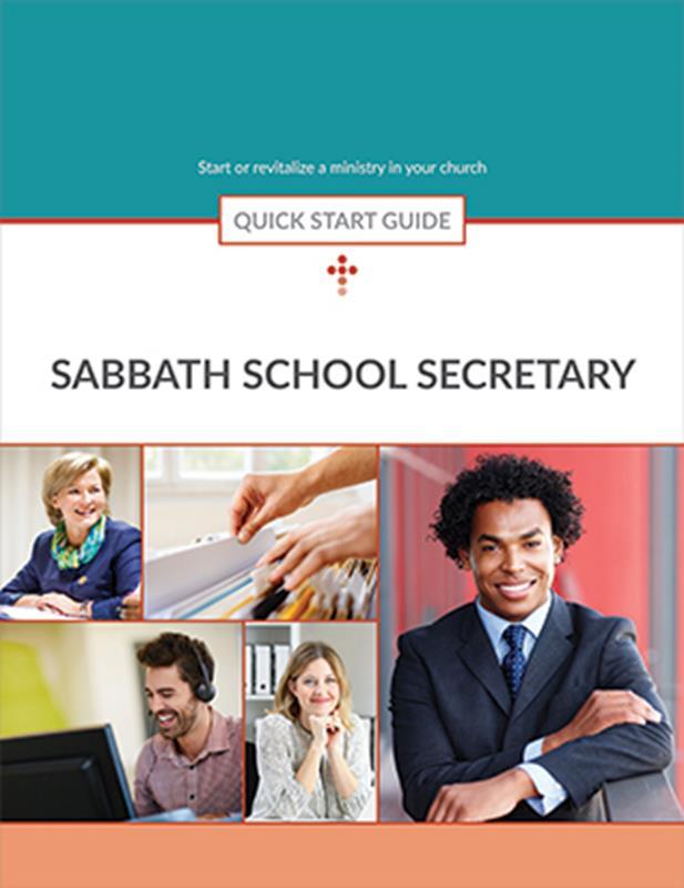 QUICK START GUIDE SABBATH SCHOOL SECRETARY,BIBLE STUDY,416228