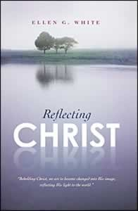 REFLECTING CHRIST,DEVOTIONALS,0828024754
