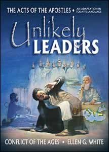 UNLIKELY LEADERS [ACTS OF THE APOSTLES] TP,ELLEN WHITE,0816324018