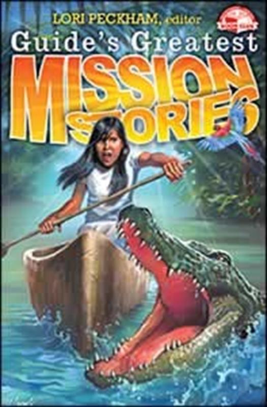 GUIDES GREATEST MISSION STORIES,CHILDREN'S MINISTRY,9780816362240
