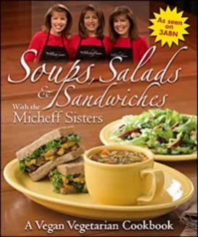 SOUPS SALADS & SANDWICHES WITH THE MICHEFF SISTERS,COOKBOOKS/HEALTHBOOKS,0816323836