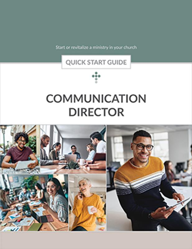 QUICK START GUIDE CHURCH COMMUNICATION DIRECTOR,BIBLE STUDY,250120