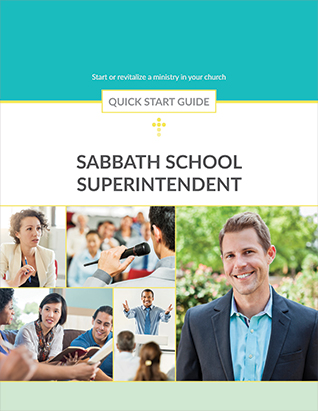 QUICK START GUIDE SABBATH SCHOOL SUPERINTENDENT,BIBLE STUDY,556265