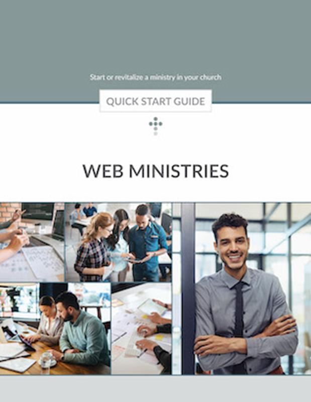 QUICK START GUIDE WEB MINISTRY FOR THE LOCAL CHURCH,BIBLE STUDY,250110