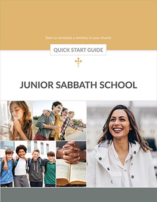 QUICK START GUIDE JUNIOR SABBATH SCHOOL,BIBLE STUDY,026070