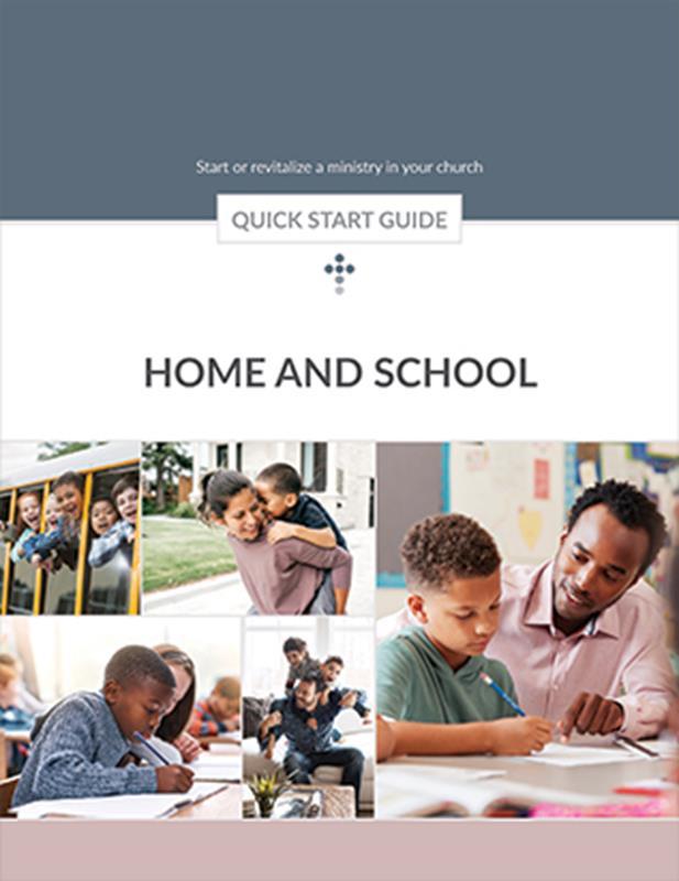 QUICK START GUIDE HOME & SCHOOL ASSOCIATION LEADER,BIBLE STUDY,026085
