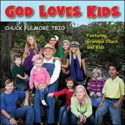 GOD LOVES KIDS [CHUCK FULMORE TRIO] CD,BARGAIN,4333004159