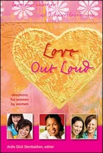 LOVE OUT LOUD CL 2011 DEVOTIONAL,DEVOTIONALS,9780828025140