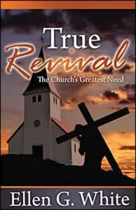 TRUE REVIVAL THE CHURCHS GREATEST NEED,ELLEN WHITE,082802572X