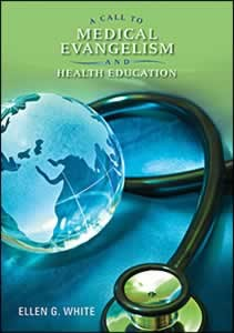 CALL TO MEDICAL EVANGELISM [REVIEW],ELLEN WHITE,9780828025461
