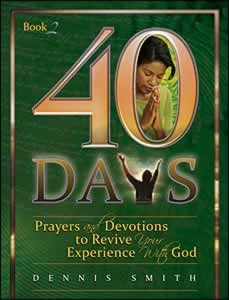 40 DAYS PRAYERS & DEVOTIONS TO REVIVE YOUR EXPERIENCE BK2,CHRISTIAN LIVING,9780828025508