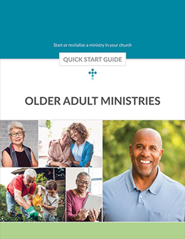 QUICK START GUIDE SENIOR ADULT MINISTRIES,BIBLE STUDY,420746