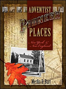 ADVENTIST PIONEER PLACES NEW YORK & NEW ENGLAND CL,BARGAIN,0828025681