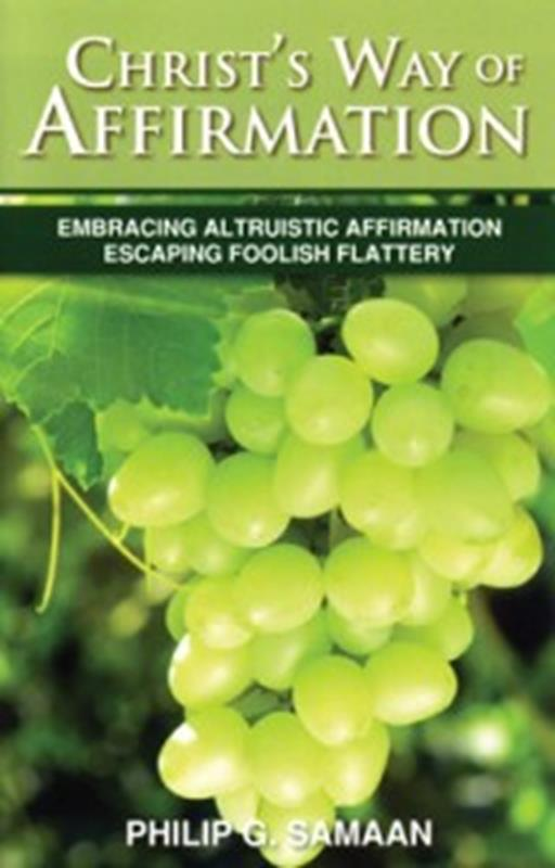 CHRISTS WAY OF AFFIRMATION,CHRISTIAN LIVING,0982439512