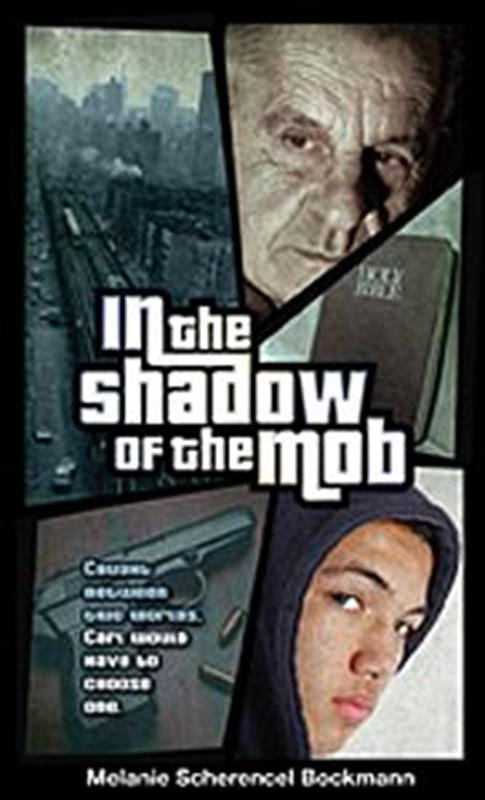 IN THE SHADOW OF THE MOB,SHARING,9780828025836