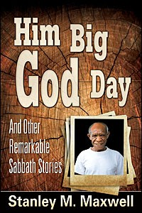 HIM BIG GOD DAY & OTHER REMARKABLE SABBATH STORIES,BARGAIN,0816326177
