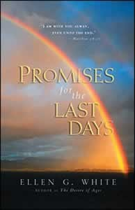 PROMISES FOR THE LAST DAYS NEW,ELLEN WHITE,9780828025768