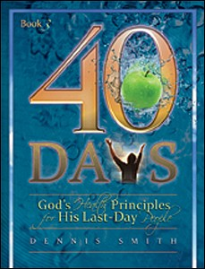 40 DAYS GODS HEALTH PRINCIPLES FOR HIS LAST DAY PEOPLE BK3,CHRISTIAN LIVING,9780828025751