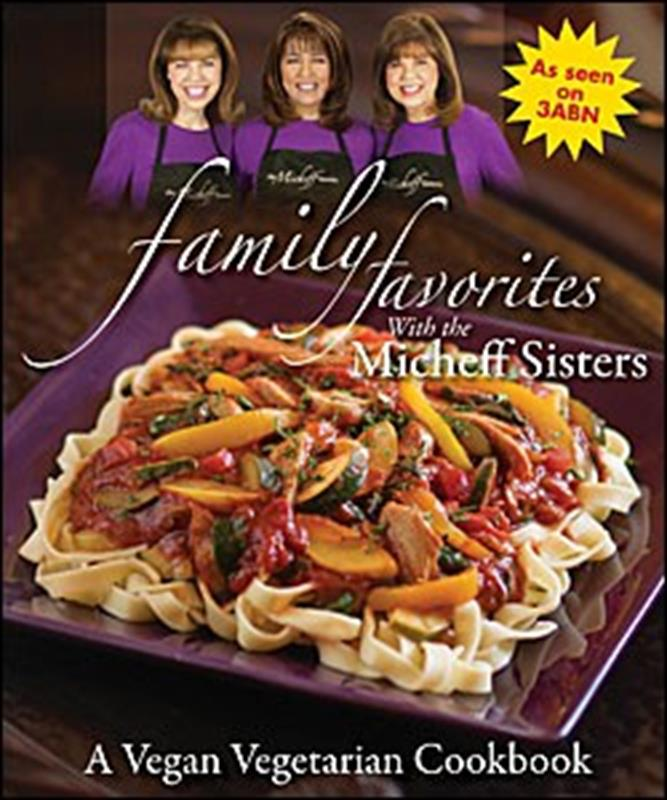 FAMILY FAVORITES WITH THE MICHEFF SISTERS,COOKBOOKS/HEALTHBOOKS,0816328722