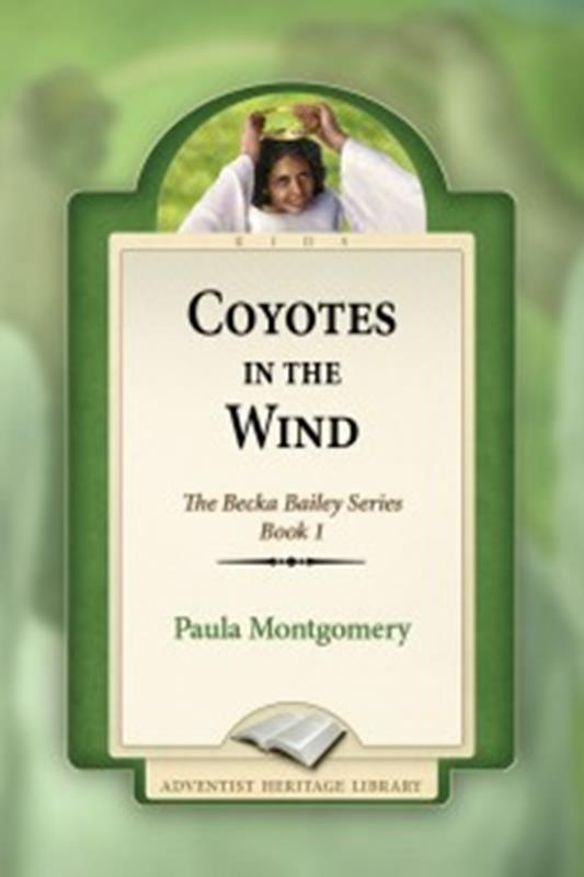 COYOTES IN THE WIND 1 [AHL],CHILDREN'S MINISTRY,0816333068
