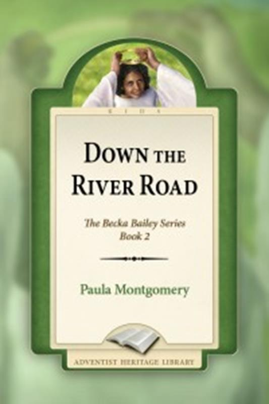 DOWN THE RIVER ROAD 2 [AHL],CHILDREN'S MINISTRY,0816333084