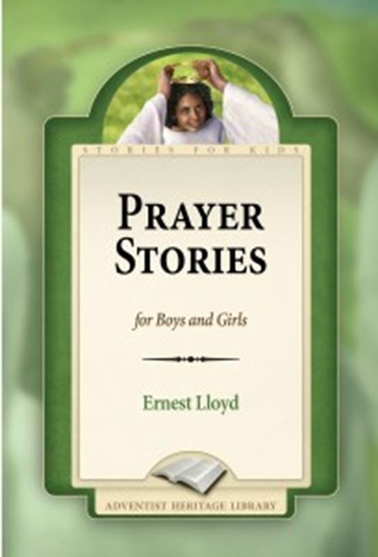 PRAYER STORIES FOR BOYS & GIRLS[AHL],CHILDREN'S MINISTRY,0816328625
