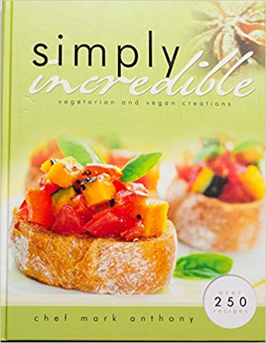 SIMPLY INCREDIBLE CL,COOKBOOKS/HEALTHBOOKS,9780982879153