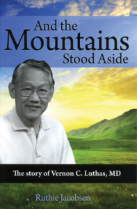 MOUNTAINS STOOD ASIDE THE STORY OF VERNON LUTHAS,BARGAIN,9781450776981