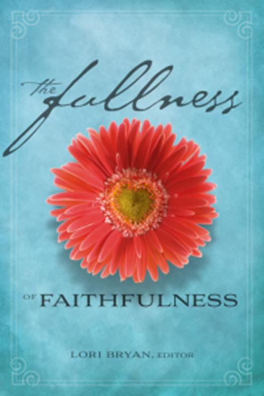 FULLNESS OF FAITHFULNESS TP,FAMILY LIFE,9780828027175