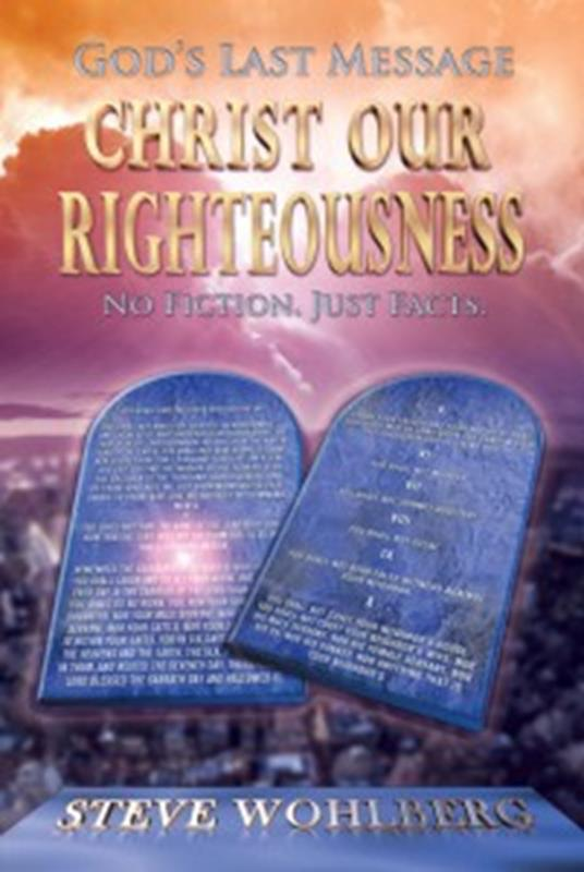 GODS LAST MESSAGE CHRIST OUR RIGHTEOUSNESS,FAITH & HERITAGE,0816345198