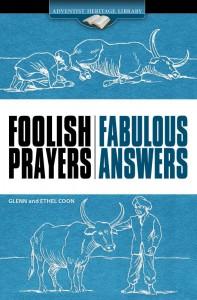 FOOLISH PRAYERS FABULOUS ANSWERS [AHL],BARGAIN,0816343179