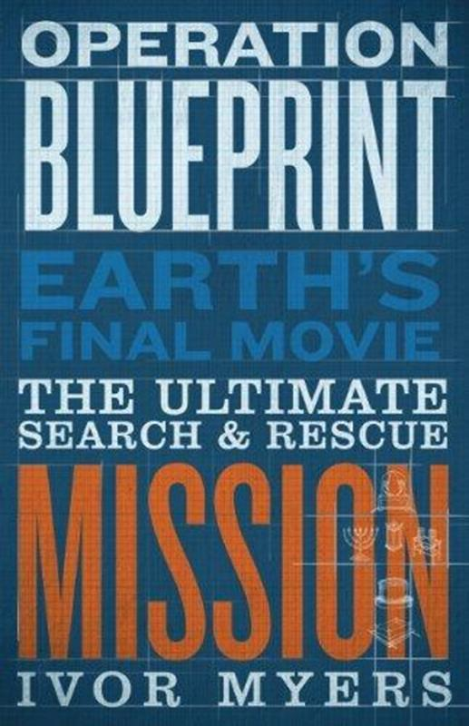 OPERATION BLUEPRINT THE ULTIMATE SEARCH & RESCUE MISSION,FAITH & HERITAGE,BK-OB