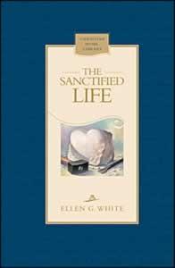 SANCTIFIED LIFE, the,ELLEN WHITE,0828020116