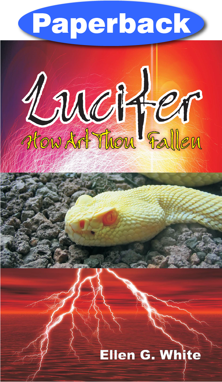 LUCIFER HOW ART THOU FALLEN,ELLEN WHITE,9781572584754