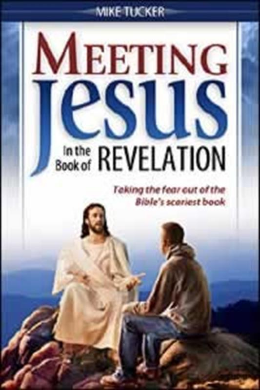 MEETING JESUS IN THE BOOK OF REVELATION,FAITH & HERITAGE,0816322155