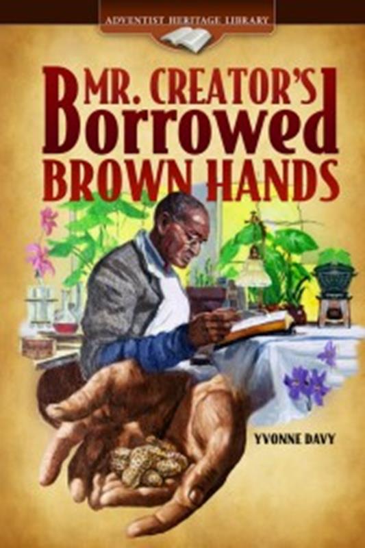 MR CREATORS BORROWED BROWN HANDS TP [AHL],CHILDREN'S MINISTRY,0816342067
