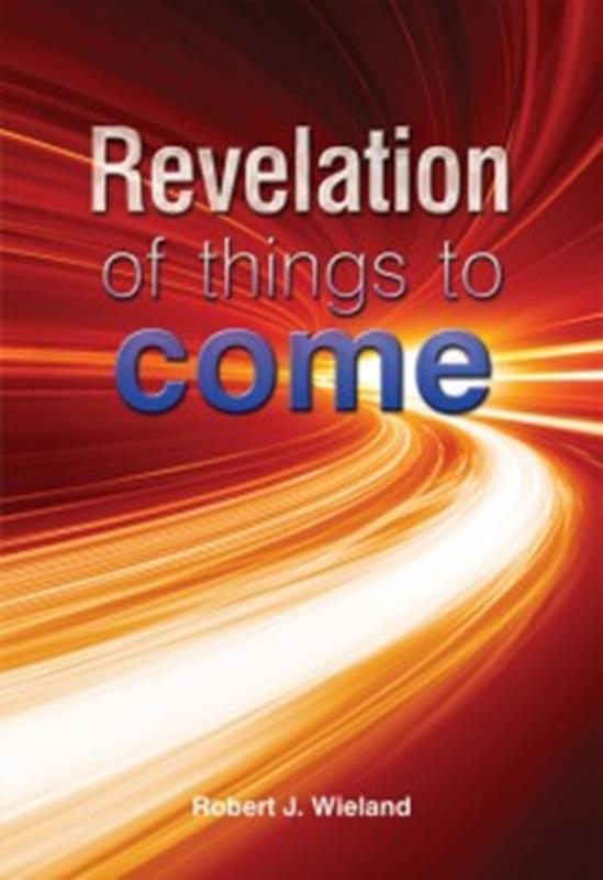 REVELATION OF THINGS TO COME CL,FAITH & HERITAGE,9781909545182