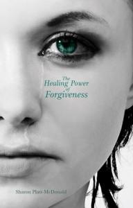 HEALING POWER OF FORGIVENESS,CHRISTIAN LIVING,9781907244650