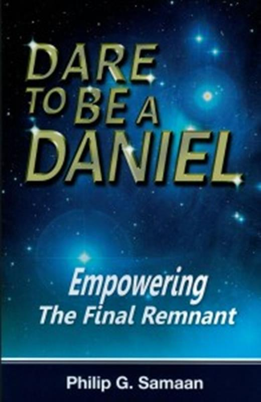 DARE TO BE A DANIEL EMPOWERING THE FINAL REMNANT TP,FAITH & HERITAGE,9780982439548