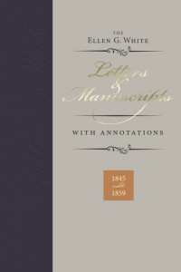 ELLEN G WHITE LETTERS & MANUSCRIPTS W/ ANNOTATIONS VOL. #1,ELLEN WHITE,9780828027892