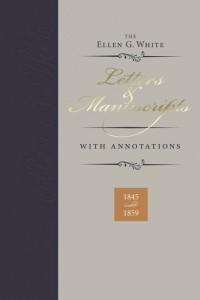 ELLEN G WHITE LETTERS & MANUSCRIPTS W/ ANNOTATIONS VOL. #1,ELLEN WHITE,9780828027892