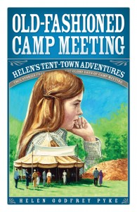 HELENS OLD FASHIONED CAMP MEETING TP,CHILDREN'S MINISTRY,0816344353