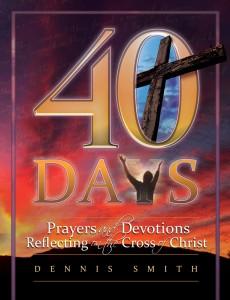 40 DAYS PRAYERS & DEVOTIONS REFLECTING THE CROSS TP BK5,CHRISTIAN LIVING,9780816357185