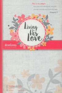 LIVING HIS LOVE CL 2016 DEVOTIONAL,DEVOTIONALS,9780816357390