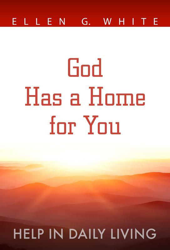 GOD HAS A HOME FOR YOU [HIDL],SHARING,9780816361380