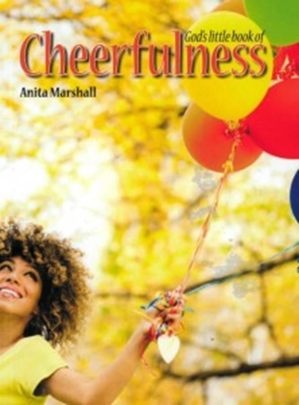 GODS LITTLE BOOK OF CHEERFULNESS TP,CHRISTIAN LIVING,9781907244858
