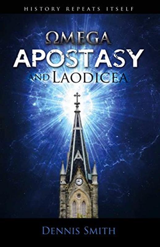 OMEGA APOSTASY AND LAODICEA,FAITH & HERITAGE,9780984108596